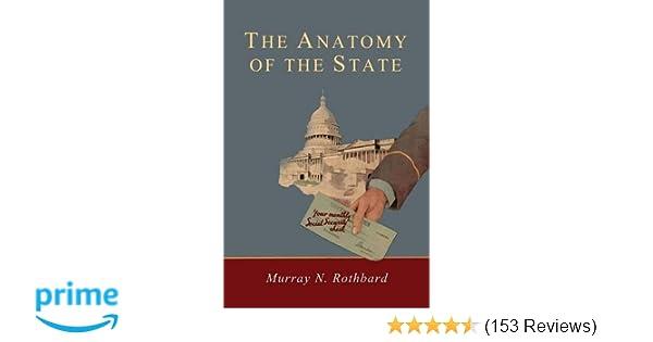 Anatomy Of The State Murray Rothbard 9781614279884 Amazon Books