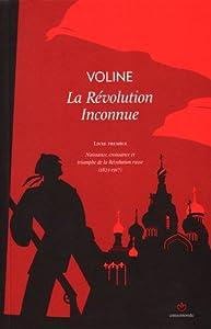 """Afficher """"révolution inconnue (La) n° 1<br /> Naissance, croissance et triomphe de la Révolution russe (1825-1917)"""""""