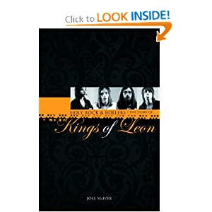 Holy Rock 'N' Rollers: The Story of Kings of Leon Joel McIver