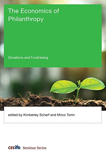 The Economics of Philanthropy: Donations and Fundraising (CESifo Seminar Series)