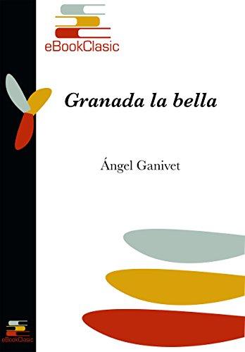 Descargar Libro Granada La Bella Ángel Ganivet García