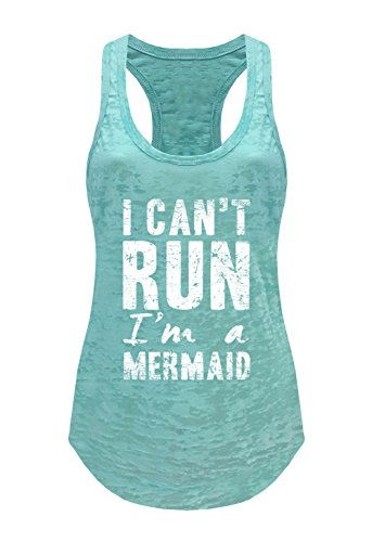 Tough Cookie's Women's I Can't Run, I'm A Mermaid Burnout Tank Top (Large - LF, Mint)