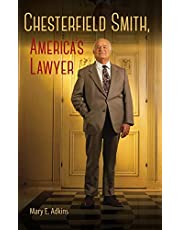 Chesterfield Smith, America's Lawyer