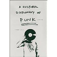 A Cultural Dictionary of Punk