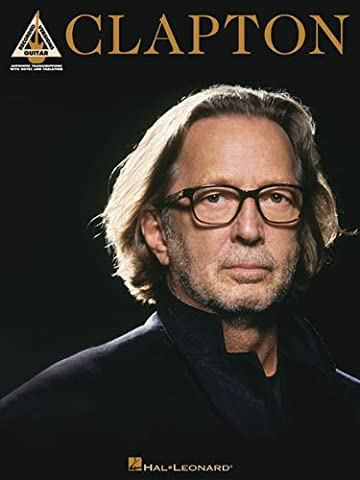 Eric Clapton - Clapton (Guitar Recorded Versions) - Eric Clapton Songbook