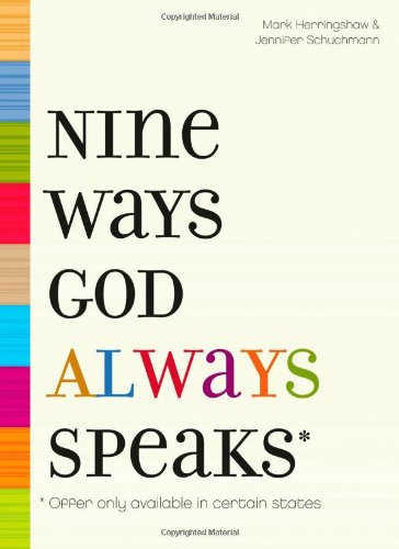 Read Online Nine Ways God Always Speaks: * Offer Only Available In Certain States PDF