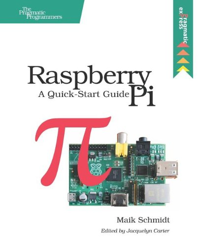 Price comparison product image Raspberry Pi: A Quick-Start Guide