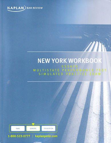 New York Workbook: Essays Multistate Performance Test Simulated Practice Exam ebook