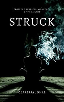 Struck by [Johal, Clarissa]