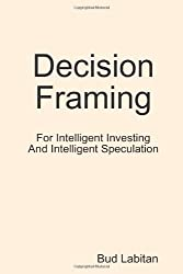 Decision Framing
