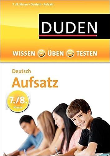 Wissen üben Testen Deutsch Aufsatz 78 Klasse