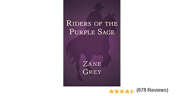 Riders of the purple sage kindle edition by zane grey riders of the purple sage kindle edition by zane grey literature fiction kindle ebooks amazon fandeluxe Document
