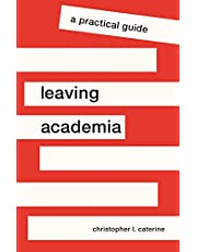 Leaving Academia: A Practical Guide