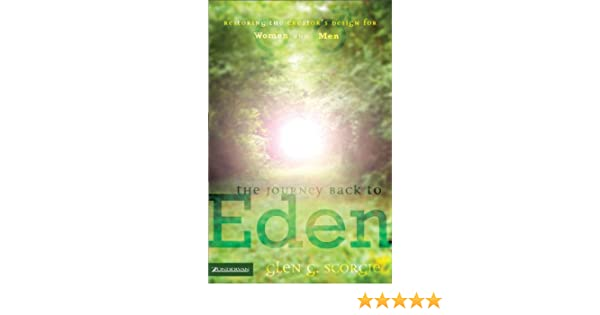 The journey back to eden kindle edition by glen g scorgie the journey back to eden kindle edition by glen g scorgie religion spirituality kindle ebooks amazon fandeluxe Images