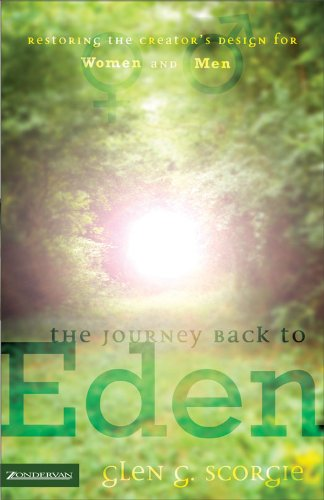 The journey back to eden kindle edition by glen g scorgie the journey back to eden by scorgie glen g fandeluxe Images