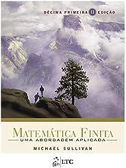Matemática Finita - Uma Abordagem Aplicada