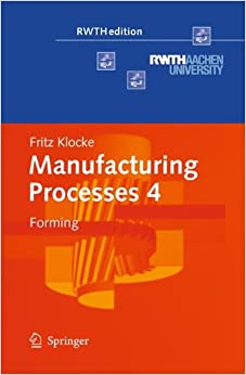 Book Manufacturing Processes 4: Forming (RWTHedition)