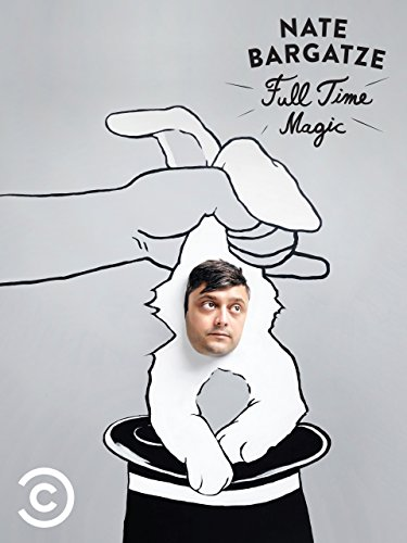 Nate Bargatze: Full Time Magic (Comedy Central 100 Best Comedians)