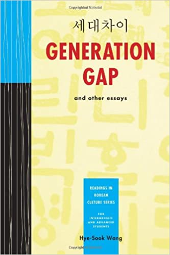 Generation Gap And Other Essays Readings In Korean Culture Series  Generation Gap And Other Essays Readings In Korean Culture Series English  And Korean Edition Hyesook Wang  Amazoncom Books
