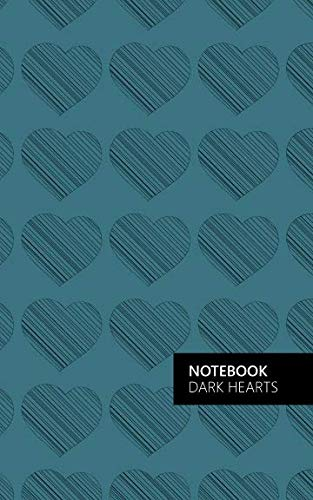 Dark Hearts Notebook: (Turquoise Edition) Fun notebook 96 ruled/lined pages (5x8 inches / 12.7x20.3cm / Junior Legal Pad / Nearly A5) by Quick Witted Coconut