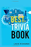 What's the Best Trivia Book: Fun Trivia Games with