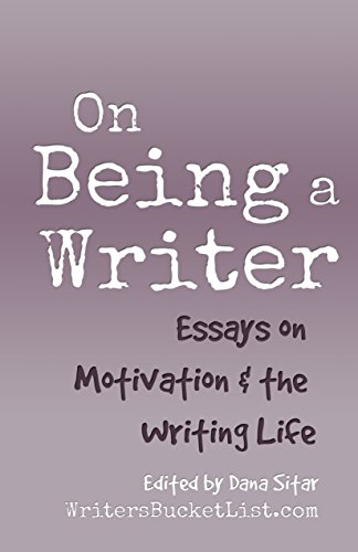 Photosynthesis Essay On Being A Writer Essays On Motivation  The Writing Life By Diy Writing Example Of Essay Writing In English also Essay Papers Amazoncom On Being A Writer Essays On Motivation  The Writing  Sample Essays For High School Students
