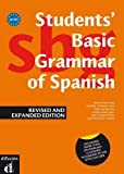 Students' Basic Grammar of Spanish: Book A1-b1 - Revised and Expanded Edition 2013