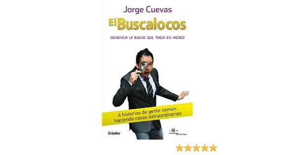 El Buscalocos (Spanish Edition) - Kindle edition by Jorge Cuevas. Religion & Spirituality Kindle eBooks @ Amazon.com.