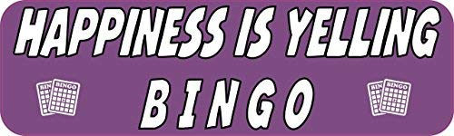 Yetta Quiller 3in x 18in Happiness is Yelling Bingo Tin Sign Metal Sign Vehicle Sign