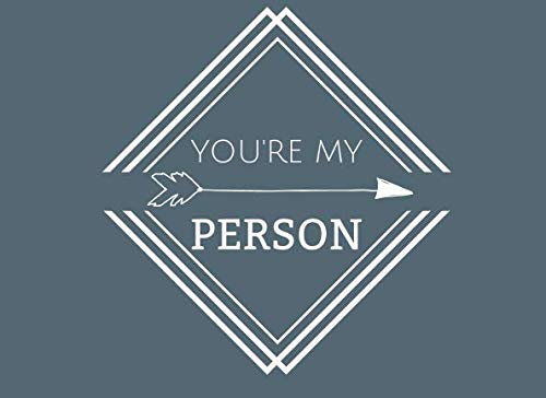 You're My Person: Prompted Fill In Blank I Love You Book for Fiance, Boyfriend, Partner; Things I Love About You Book for Husband, Husband ... Boyfriend, Fiance; Valentine Book for Men