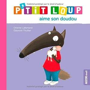 """Afficher """"P'tit Loup aime son doudou"""""""
