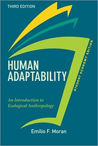 Book Human Adaptability, Student Economy Edition: An Introduction to Ecological Anthropology