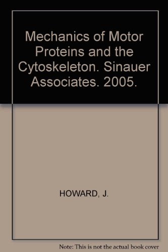 Mechanics of Motor Proteins and the Cytoskeleton. Sinauer Associates. 2005.