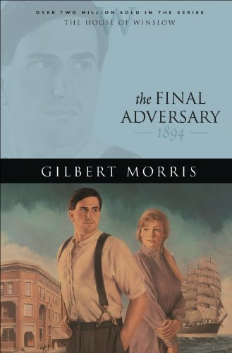 (The Final Adversary (House of Winslow Book #12))