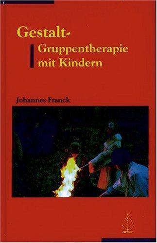 Gestalt-Gruppentherapie mit Kindern