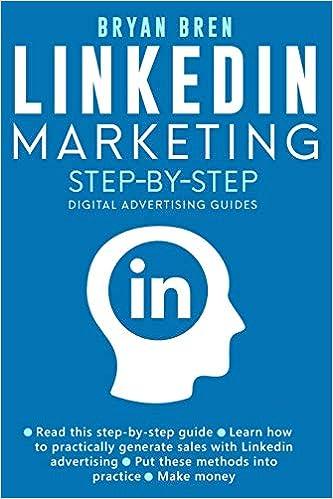 Linkedin Marketing Step By Step The Guide To Linkedin