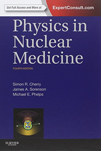 Top 8 recommendation physics in nuclear medicine, 4th edition 2020