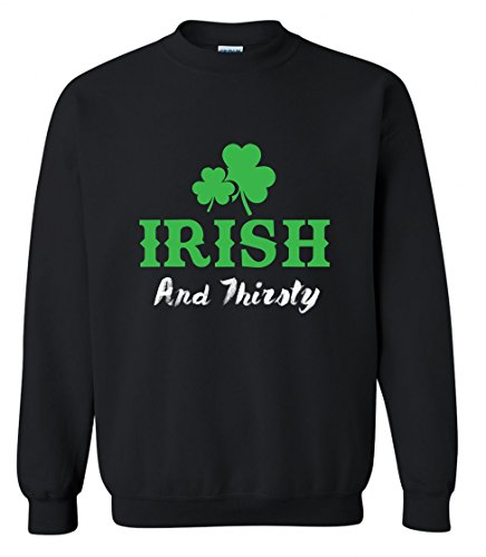 Blue Lagoon Adult Irish and Thirsty Distressed Shamrock Saint ST. Patricks Day Crewneck Sweater (Black, ()