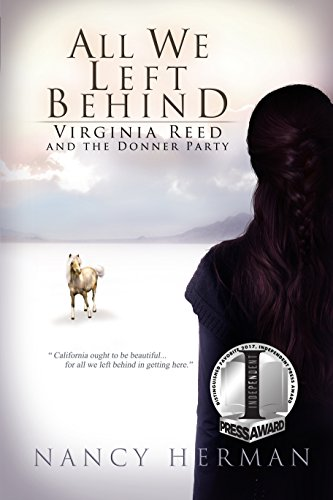 All We Left Behind: Virginia Reed and the Donner - Fork Left