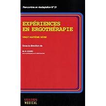Expériences En Ergotherapie 28e Série 2015