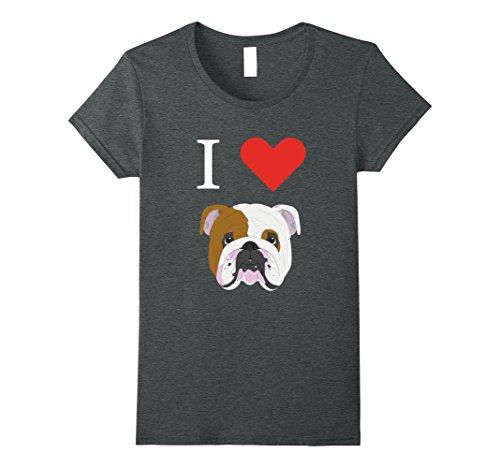Love Bulldogs (Womens I Love My English Bulldog T-Shirt Dog lover tees Medium Dark Heather)
