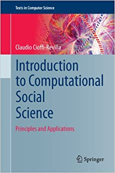 Introduction To Computational Social Science: Principles And Applications (Texts In Computer Science) Free Download