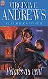 Fleurs captives, tome 2 : Pétales au vent par Andrews