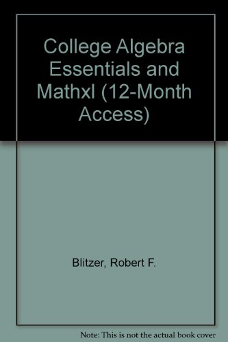College Algebra Essentials and MathXL (12-month access)