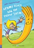 Granny fixit and the yellow string. Con CD Audio