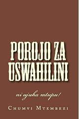 Porojo za Uswahilini (Swahili Edition) Kindle Edition