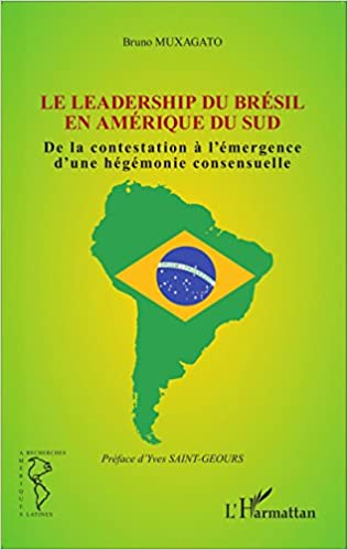 Read Online Le leadership du Brésil en Amérique du Sud epub pdf