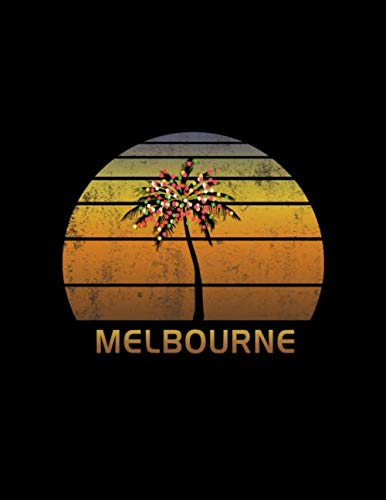 Melbourne: Christmas Journal Notebook With Retro Australian Sunset. Complete Shopping Organizer Holiday Food Meal Party Planner Budget Expense Tracker With Soft Cover 8.5 x 11, 120 Pages. (Melbourne Christmas Events)