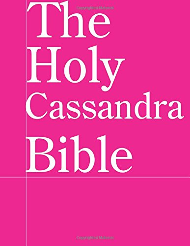 Download The Holy Cassandra Bible PDF