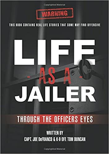 Life as a Jailer Through the Officers Eyes